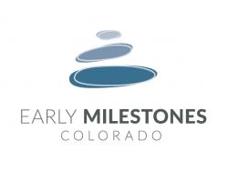 Early Milestones Colorado